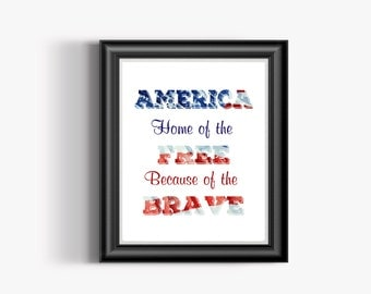 America Home of the Free fourth of july printable art 4th of july printable art july 4th wall art independence day printable art