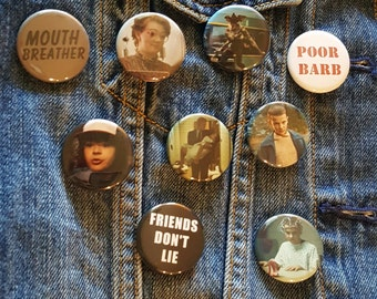 Stranger Things Set #2     Buttons Pins Magnets 1.25 inch