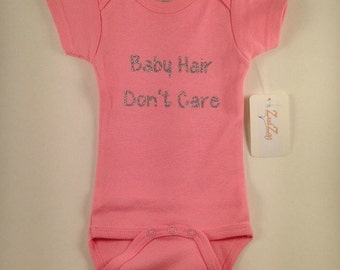 Funny Baby Clothes- Funny Baby Girl Clothes- Baby Girl Clothes- Baby Hair, Don't Care