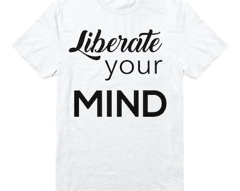 Liberate your Mind