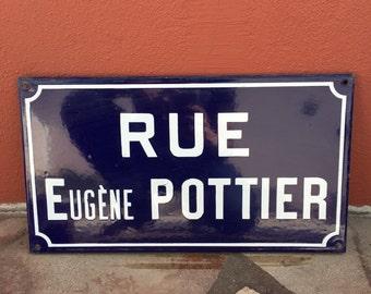 Old French Street Enameled Sign Plaque - vintage pottier