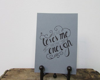 Jesus loves me & I am enough