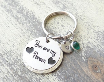 Keychain You are my Person with Bronze or Stainless steel round