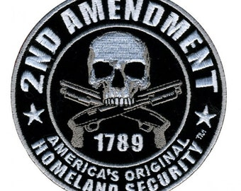 """2ND AMENDMENT - Homeland Security With Skulls & Over Crossed Guns, X-large PATCH - 9"""" X 9"""""""