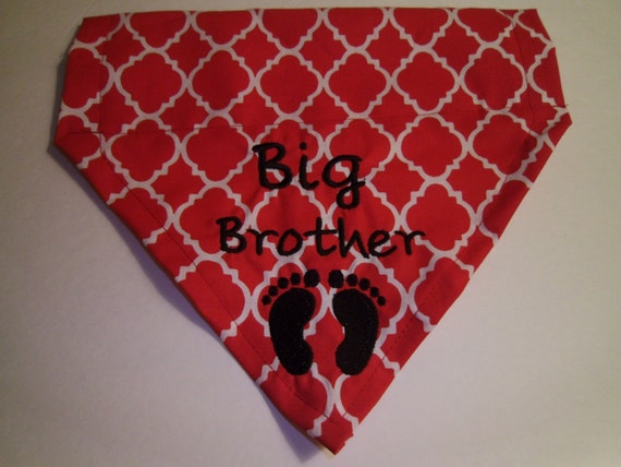 Big Brother,  with Feet,  Dog Bandana,  Over the Collar, Baby Announcement, Scarf