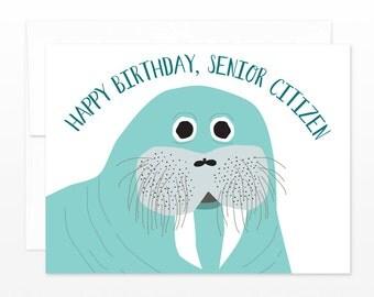Funny Old Birthday Card - Walrus Happy Birthday Senior Citizen Greeting Card - Age Birthday, Card for Him, Card for Husband, Grandfather