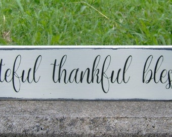 Grateful Thankful Blessed Distressed Wood Sign Vinyl Lettering Gathering Room Country Rustic Barn Farm Market Home Decor Shabby Chic Style