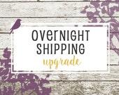 Overnight Shipping Upgrade