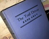 1936 Zane Grey's The Trail Driver