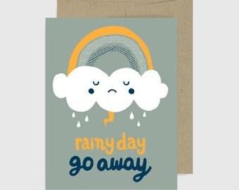 Sympathy Card - Rainy Day Go Away