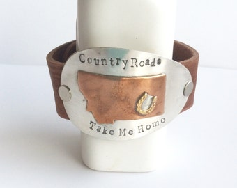 Country Roads Take Me Home Montana Spoon Leather Cuff