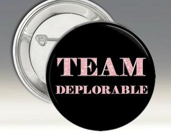 Trump Pinback Button Team Deplorable Pin Pink Black 2016 USA President Elections Republicans
