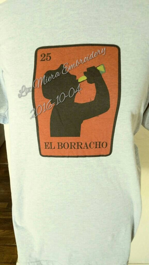 Loteria El Borracho grey tshirt sample