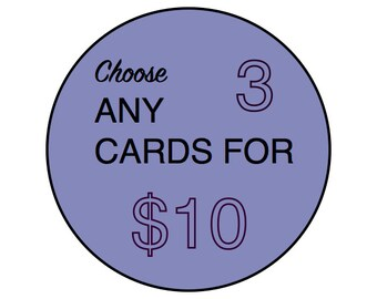 DEAL: 3 Cards Your Choice --  Greeting Card Set, Birthday Cards, Bulk Cards, Special Occasions, Card Sets, Pack of Cards