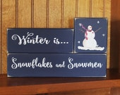 Winter is Snowflakes and Snowmen Shelf Sitter Blocks Wood Sign Stacking Blocks Home Decor