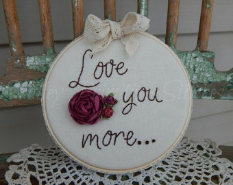 Love You More Stitchery, Hand Stitched Hoop Stitchery, Mother's Day, MDCFAAP