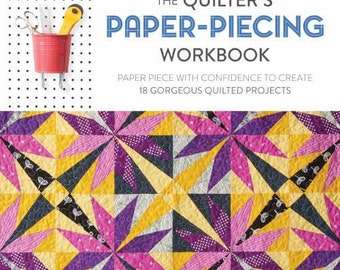 SALE The Quilter's Paper-Piecing Workbook  18 Projects by Elizabeth Dackson