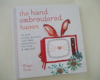 Embroidery Book ~ The Hand Embroidered Haven ~ Embroidery Patterns