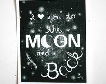 I Love you to the Moon and Back, I love you to the moon and back PRINT, to the moon and back, black and white print, housewares, room decor