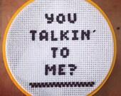 you talkin to me?