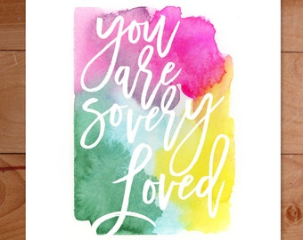 Custom Watercolor Art Print, Inspirational Quote, rainbow Art Print, Kids Watercolor Print, You Are So Loved, Nursery, Girl