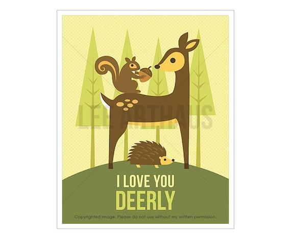 2T Woodland Nursery Print - I Love You Deerly - Deer and Forest Friends Wall Art - Deer Art Prints - Cute Nursery Quotes - Deer Wall Art