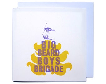 Letterpress Typeset Greetings Card - Big Beard Boys Brigade