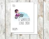 I wheelie like you valentine - Pink Dirt Bike Valentine - Class Valentine - Printable Valentine