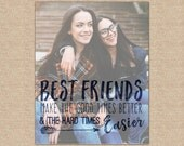 Best Friend Quotes, Friend Gifts, Photo Gifts, Friend Birthday Gift, Friend Quotes // ArtPaper Print or Canvas Print // H-Q67-1PS ZZ1 03P