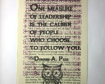 Art print about leadership: one measure of leadership is the caliber of people who choose to follow you. Print on a book page