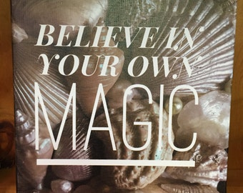 Believe In Your Own Magic Canvas Ready To Hang