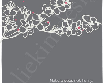 PRINTABLE Nature Does Not Hurry PDF 8x10