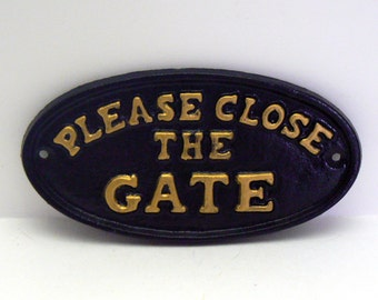 Please Close The Gate Cast Iron Sign Black Gold Home Garden Decor