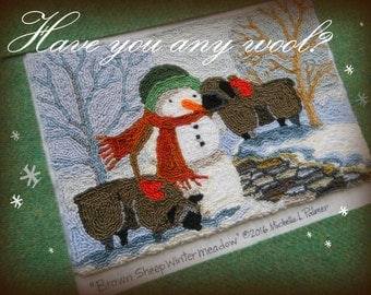 Baa Baa Black Sheep Wool Snowman Winter Meadow Punch Needle Embroidery DIGITAL Jpeg and PDF PATTERN Michelle Palmer Painting w/Threads