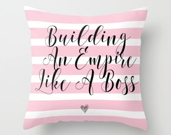 Building An Empire Like A Boss Pillow w/ Insert   | Home Decor | Office Decor | Throw Pillow | Pink Bedding | Entrepreneur Gift