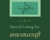 Special Listing for aravenscraft