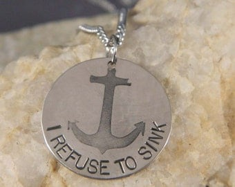 I Refuse to Sink Etched Anchor Necklace