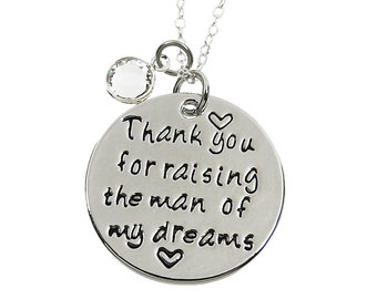 Thank you for raising the man of my dreams - Mother in law MIL Necklace - Customized Initial and Birthstone