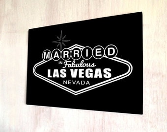 Married in Fabulous Las Vegas Nevada wedding A4 metal plaque Shabby Chic