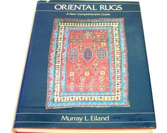 Oriental Rugs, A New Comprehensive Guide By Murray L. Eiland, Vintage Book