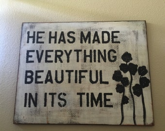 He Has Made Everything Beautiful In Its Time wall art fine art mounted print home decor