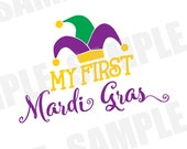 SVG DXF Commercial/Personal Use My First Mardi Gras Parade Carnival Silhouette Cameo