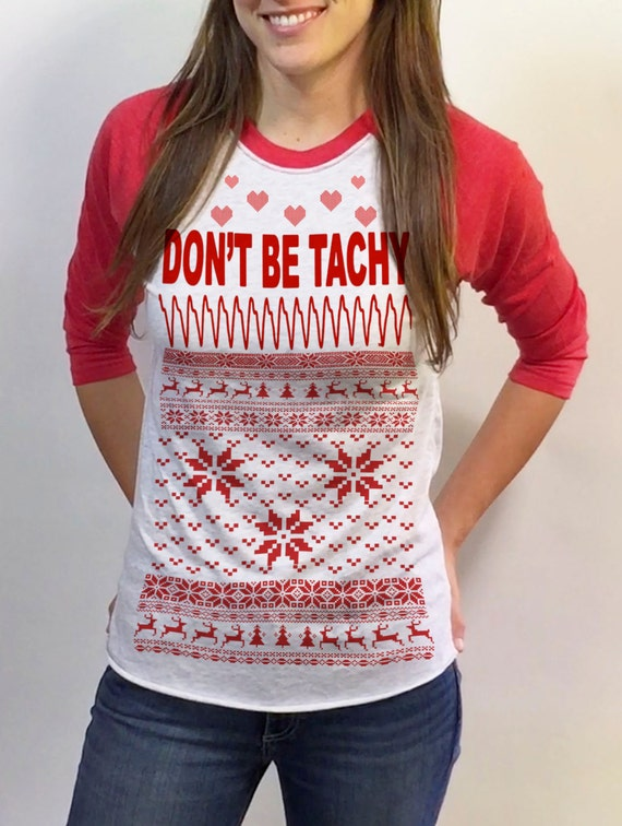 Don't be TACHY Nursing Christmas Sweater design 3/4