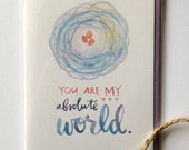 you are my absolute world card