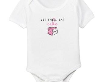 Let Them Eat Cake Marie Antoinette Organic Cotton Baby Girl Bodysuit
