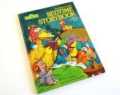 The Sesame Street Bedtime Storybook 1978 Hc / Twelve Short Stories Featuring the Sesame Street Gang / Vintage Childrens Book