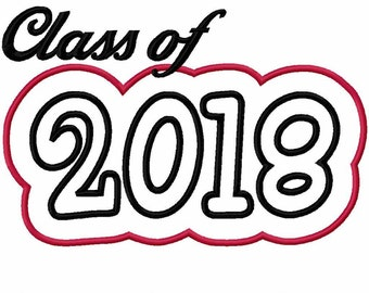 Class of 2018 with a Shadow Embroidery Machine Applique Design 4564