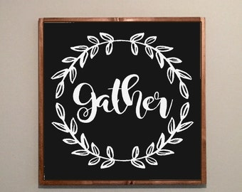 wood sign- hand painted- thanksgiving- gather