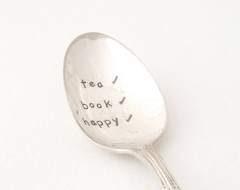 Hand stamped Spoon ~ tea, book, happy ~ Vintage Spoon from Goozeberry Hill