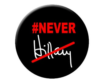 """Never Hillary Pin or Magnet Large 2.25"""" Bernie Sanders 2016 Philly Convention Button or Magnet"""